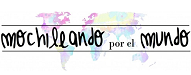 Interesantes e Influyentes Blogs en Español mochileandoporelmundo.com